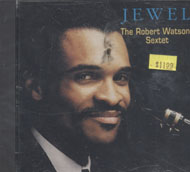 The Robert Watson Sextet CD
