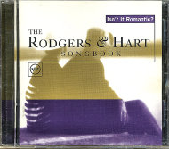 The Rodgers & Hart Songbook: Isn't  It Romantic? CD