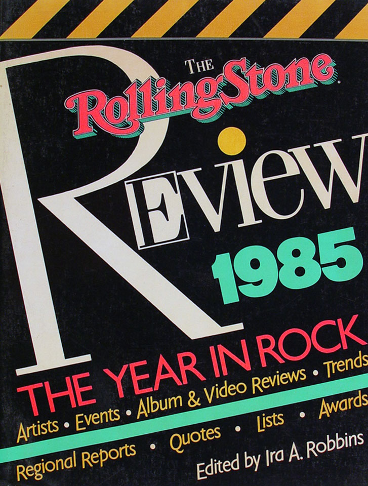 The Rolling Stones Review 1985 The Year in Rock