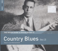 The Rough Guide to Unsung Heroes of Country Blues Vol. 2 CD