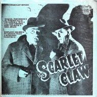 "The Scarlet Claw Vinyl 12"" (New)"