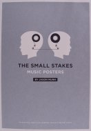 The Small Stakes, Music Posters Book