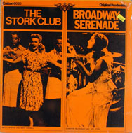 "The Stork Club / Broadway Serenade Vinyl 12"" (New)"