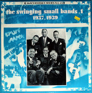 """The Swinging Small Bands 1: 1937-1939 Vinyl 12"""" (Used)"""
