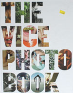 The Vice Photo Book Book