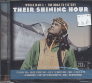 Their Shining Hour: World War II - The Road To Victory CD