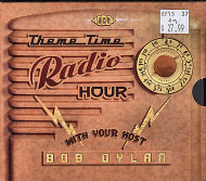 Theme Time Radio Hour: With Your Host Bob Dylan CD