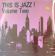 "This Is Jazz! Volume Two Vinyl 12"" (New)"