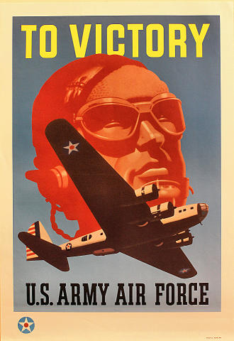 To Victory: U.S. Army Air Force Poster