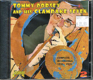 Tommy Dorsey And His Clambake Seven CD