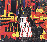 Tony Adamo & The New York Crew CD