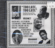 Too Late, Too Late (Volume 7) CD