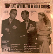 "Top Hat, White Tie & Golf Shoes Vinyl 12"" (New)"