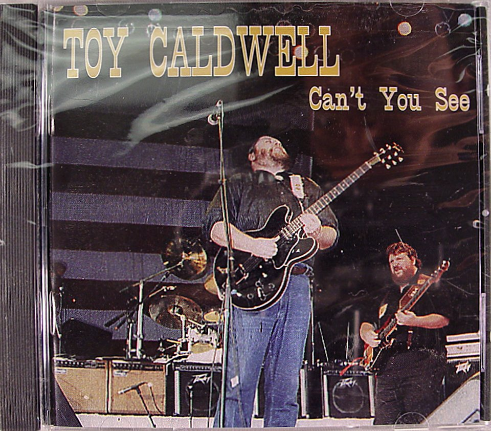 Toy Caldwell CD