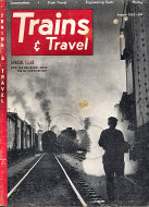 Trains & Travel Aug 1,1952 Magazine