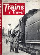 Trains & Travel Magazine July 1952 Magazine