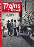 Trains & Travel Vol. 12 No. 7 Magazine