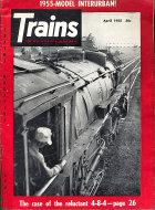Trains Vol. 15 No. 6 Magazine