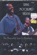 Travis Moonchild Haddix DVD