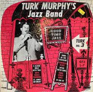 "Turk Murphy's Jazz Band Vinyl 10"" (Used)"