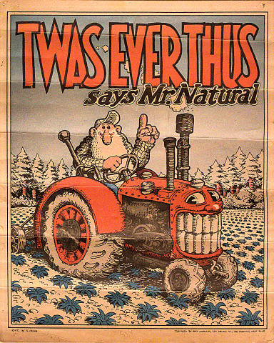 Twas Ever Thus Says Mr. Natural Poster