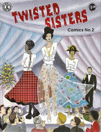 Twisted Sisters Comics #2 Comic Book