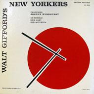 "Walt Gifford's New Yorkers Vinyl 12"" (Used)"