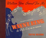 Wayne King 78