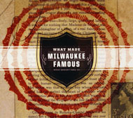 What Made Milwaukee Famous CD
