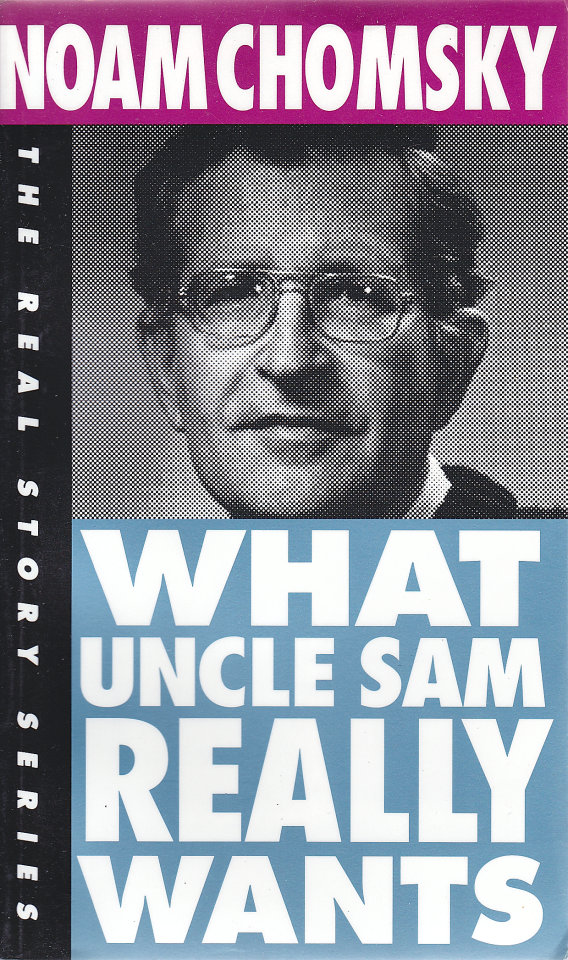 an overview what uncle sam really A 376241 what uncle sam really wants noam chomsky oclonia\ piirss tucson, amzow.