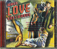 When Love Goes Wrong CD