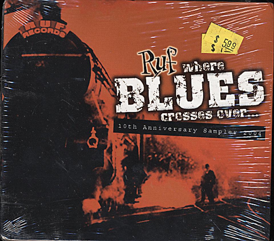 Where Blues Crosses Over... : 10th Anniversary Sampler 2005 CD