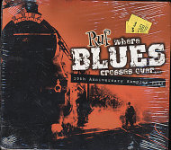 Where Blues Crosses Over... : 10th Anniversary Sampler 2005 CD