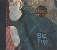 Whit Dickey Quartet CD