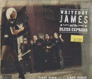 Whiteboy James and the Blues Express CD