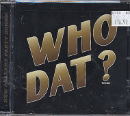 Who Dat? Best of New Orleans Party Songs! CD