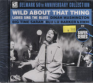 Wild About That Thing - Ladies Sing The Blues CD