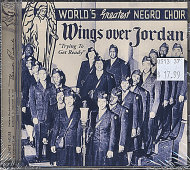 Wings Over Jordan Choir CD
