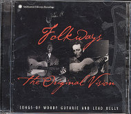 Woody Guthrie And Lead Belly CD