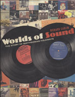 Worlds of Sound: The Story of Smithsonian Folkways Book