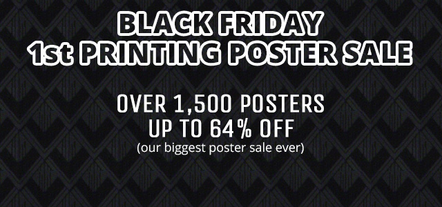 Black Friday 1st Printing Poster Sale