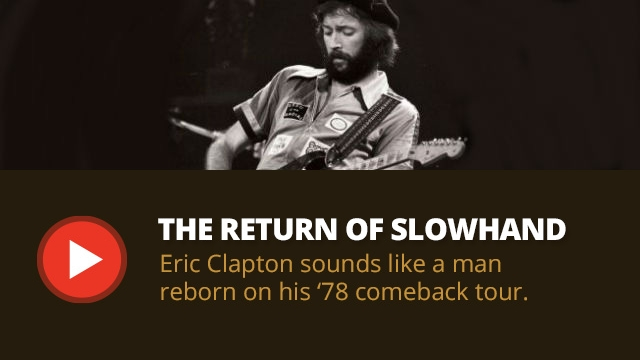 Featured: Eric Clapton Comeback Tour, 1978