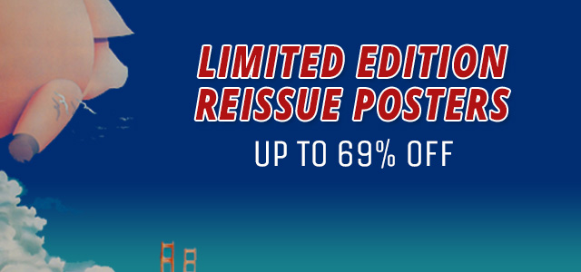 Limited Edition Reissue Poster Sale