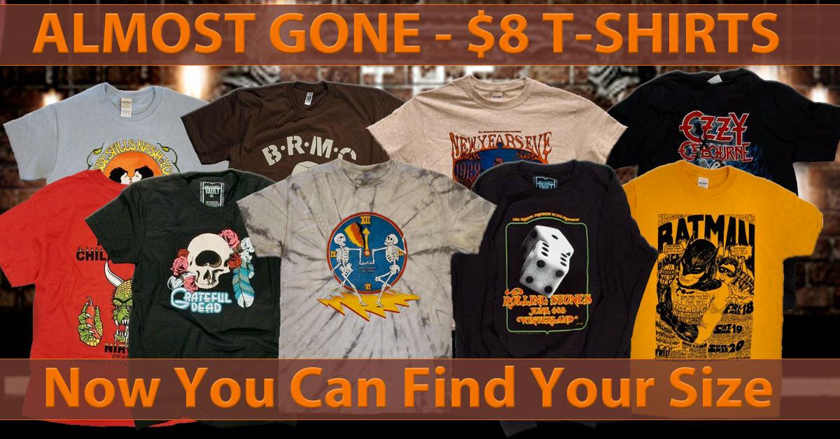 Almost Gone - $8 T-Shirts Almost Gone - $8 T-Shirts