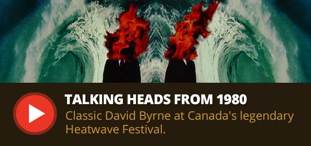 Talking Heads at Heatwave Festival