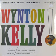 "Wynton Kelly Vinyl 12"" (New)"