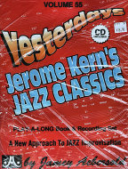 Yesterday's Jerome Kern Jazz Classics Volume 55 Book