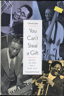You Can't Steal A Gift: Dizzy, Clark, Milt And Nat Book